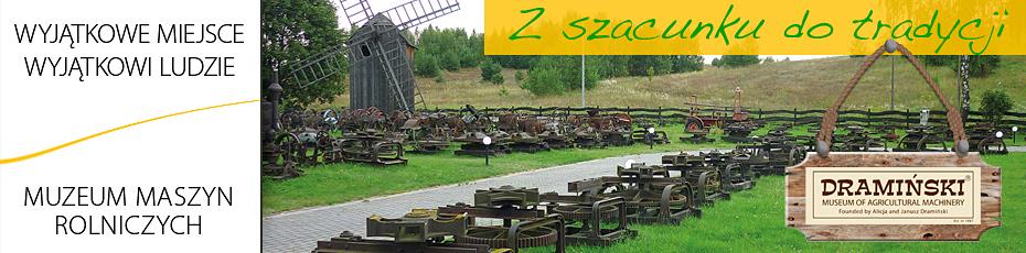 Skansen maszyn rolniczych w Naterkach to efekt wieloletniej pasji historią polskiego rolnictwa. Sprawdź!