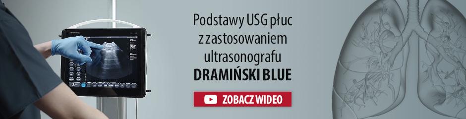 Podstawy ultrasonografii płuc i diagnozowanie koronawirusa covid-19 przy pomocy nowoczesnego ultrasonografu DRAMIŃSKI Blue